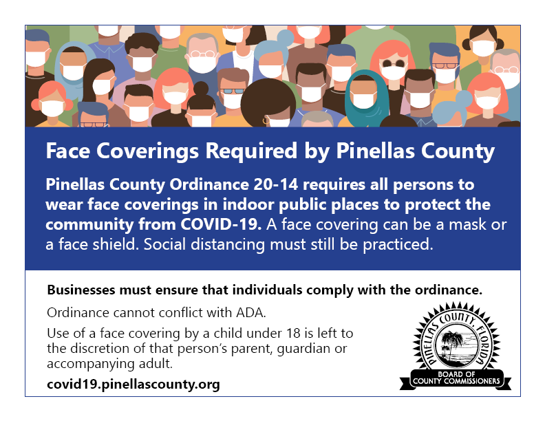 "Picture of a color sign with an illustration of a group of abstract people wearing masks at the top. The sign has the headline ""Face coverings required by Pinellas county. Click the image for the PDF."
